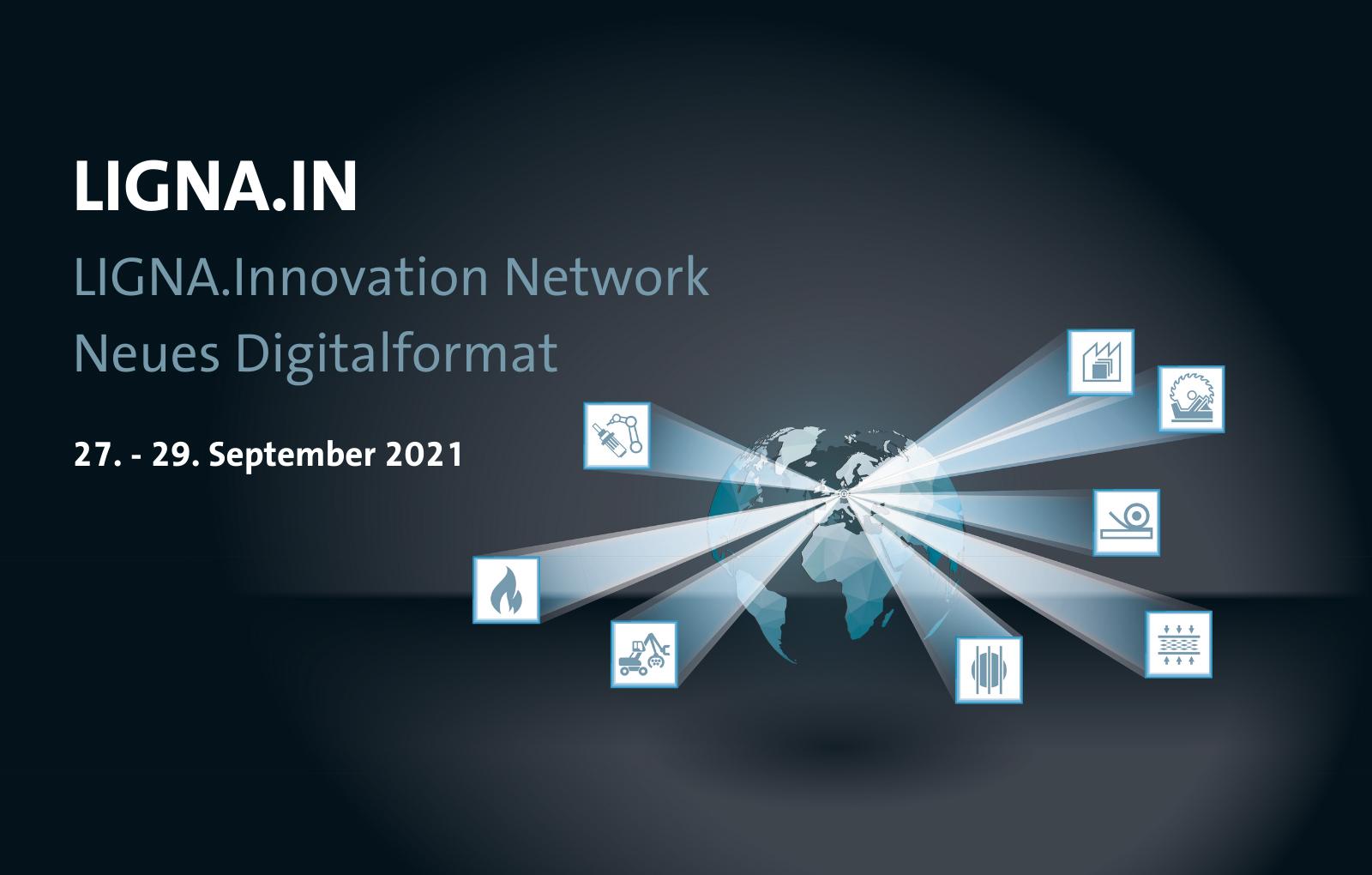 Ligna Innovation Network: Drei Tage virtuelles Branchentreffen