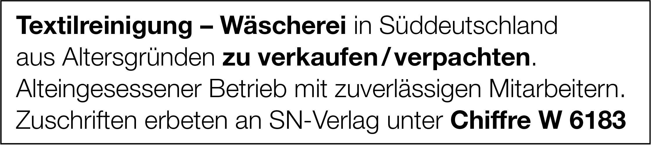 Textilreinigung - Wäscherei in Süddeutschland zu verkaufen / verpachten